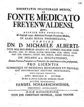 Diss. inaug. med. de fonte medicato Freyenwaldensi