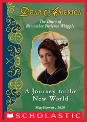 Dear America A Journey To The New World Book PDF