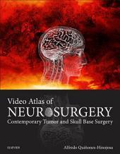 Video Atlas of Neurosurgery: Contemporary Tumor and Skull Base Surgery