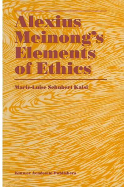 Alexius Meinong's Elements of Ethics