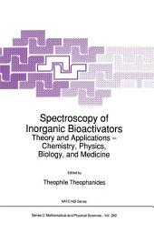 Spectroscopy of Inorganic Bioactivators: Theory and Applications — Chemistry, Physics, Biology, and Medicine