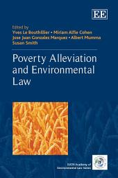 Poverty Alleviation and Environmental Law
