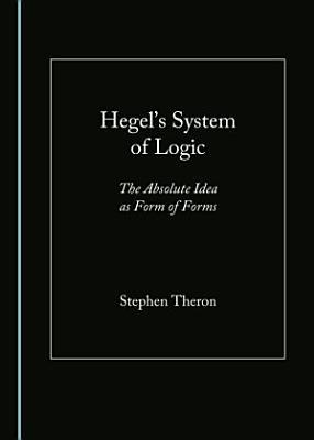 Hegels System Of Logic