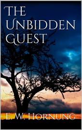 The Unbidden Guest