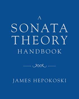 A Sonata Theory Handbook PDF