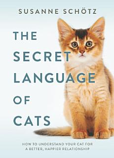 The Secret Language of Cats Book