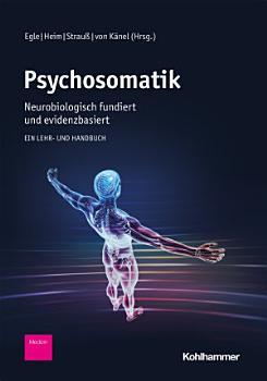 Psychosomatik   neurobiologisch fundiert und evidenzbasiert PDF