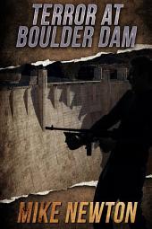 Terror at Boulder Dam