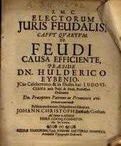 Electorum Iuris Feudalis, Caput Quartum. De Feudi Causa Efficiente