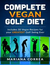 Complete Vegan Golf Diet