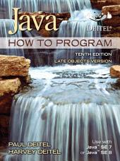 Java How To Program, Late Objects Version: Edition 10