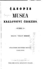Časopis Musea Království českého: Svazek 29