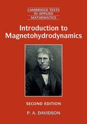 Introduction to Magnetohydrodynamics: Edition 2