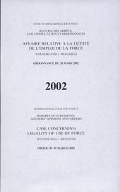 Affaire relative à la licéité de l'emploi de la force (Yougoslavie c. Belgique): ordonnance du 20 mars 2002