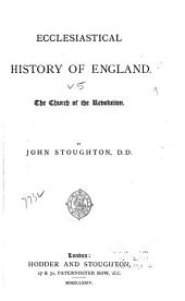 Ecclesiastical History of England ...