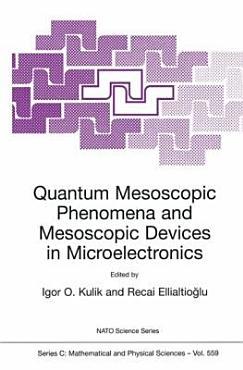 Quantum Mesoscopic Phenomena and Mesoscopic Devices in Microelectronics PDF