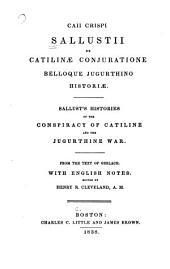 De Catilinae conjuratione belloque Jugurthino historiae