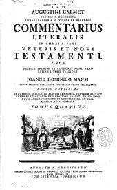 Commentarius Literalis in Omnes Libros Veteris Testamenti, Aug. Calmet, Latinis Literis Traditus Jo. Dominico Mansi...