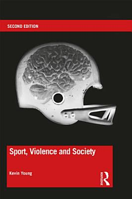 Sport  Violence and Society