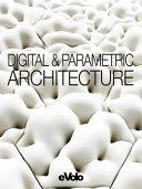 Digital   Parametric Architecture PDF