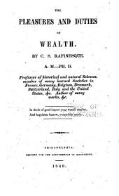 The Pleasures and Duties of Wealth