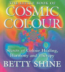 The Little Book of Cosmic Colour