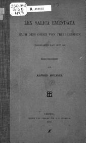 Lex salien emendata nach dem codex von Trier-Leijden (Vossianvs lat. oct. 86).