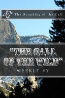 The Call of the Wild Weekly #7