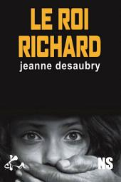 Le roi Richard: Nouvelle noire