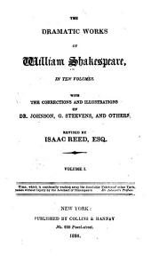 The Dramatic Works of William Shakespeare: Volumes 1-2
