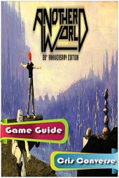 Another World Game Guide