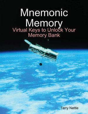 Mnemonic Memory  Virtual Keys to Unlock Your Memory Bank