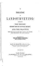 A treatise on land-surveying ... Third edition