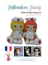 Infirmière Jazzy: Patron Crochet Amigurumi