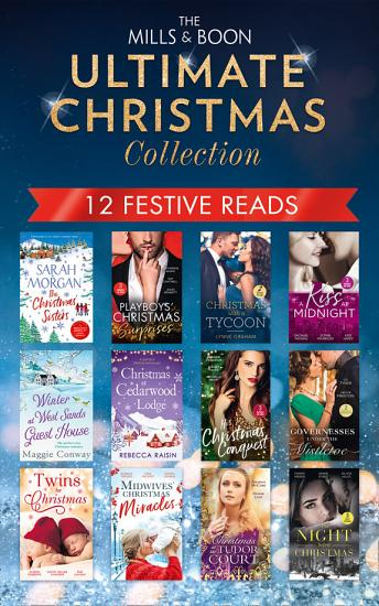 The Mills   Boon Ultimate Christmas Collection PDF