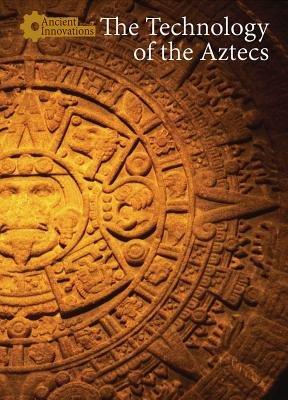 The Technology of the Aztecs PDF