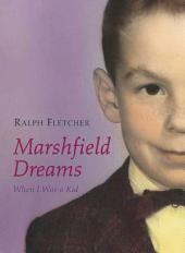 Marshfield Dreams: When I Was a Kid