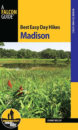Best Easy Day Hikes Madison PDF