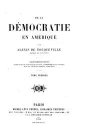 De la démocratie en Amérique: Volume1