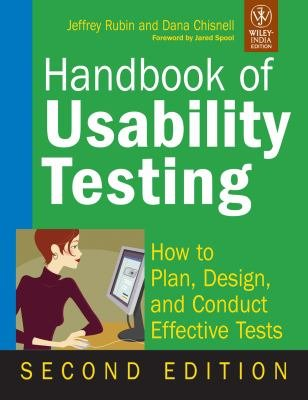 HANDBOOK OF USABILITY TESTING  HOW TO PLAN  DESIGN AND CONDUCT EFFECTIVE TESTS  2ND ED