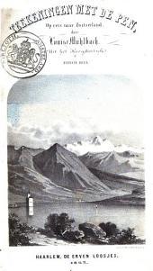 Teekeningen met de pen, op reis naar Zwitserland: Volume 1