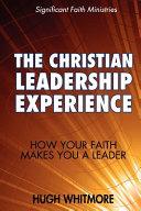 The Christian Leadership Experience