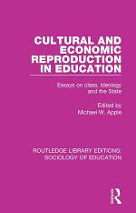 Cultural and Economic Reproduction in Education