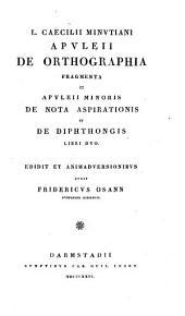 De orthographia fragmenta et de nota aspirationis et de diphtongis libri duo