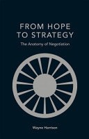 FROM HOPE TO STRATEGY The Anatomy of Negotiation PDF