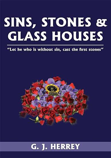 Sins  Stones and Glass Houses PDF