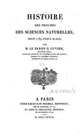 Histoire des progrès des sciences naturelles depuis 1789 jusqu'à ce jour: Volume3
