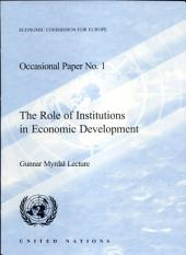 The Role of Institutions in Economic Development: Gunnar Myrdal Lecture