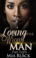 Loving The Wrong Man 8 PDF