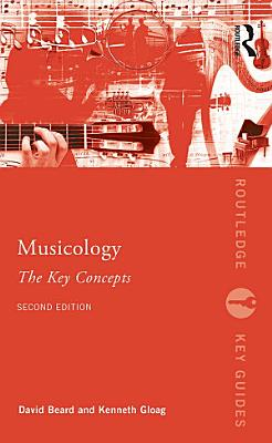 Musicology  The Key Concepts PDF